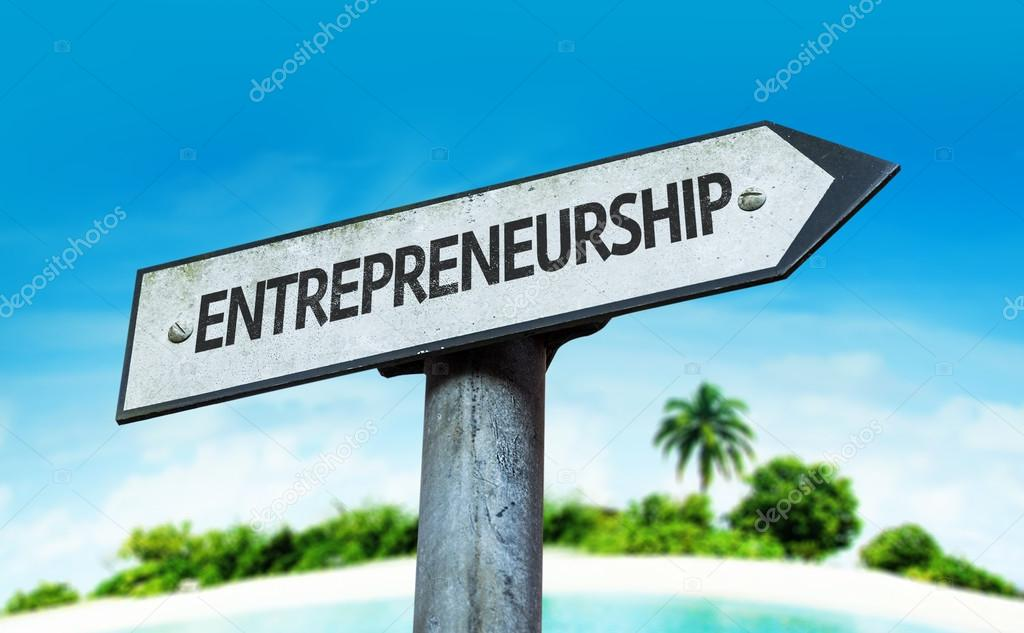 Text : Entrepreneurship on sign