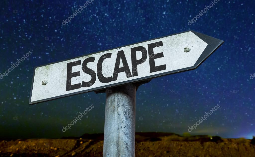 Text : Escape on sign