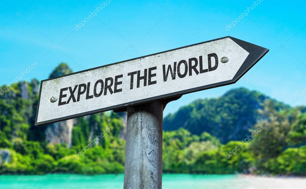 Explore the World sign