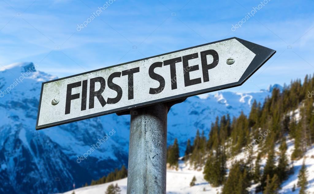 First Step sign