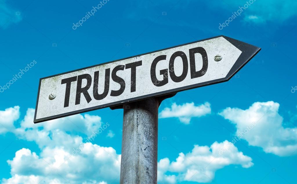Trust God sign
