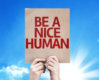 Be a Nice Human card