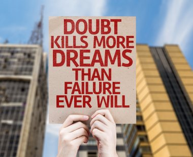 Doubt Kills More Dreams card