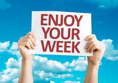 Enjoy Your Week card