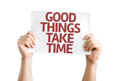 Good Things Take Time card