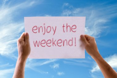 Enjoy the Weekend card