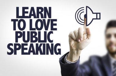 Text: Learn to Love Public Speaking