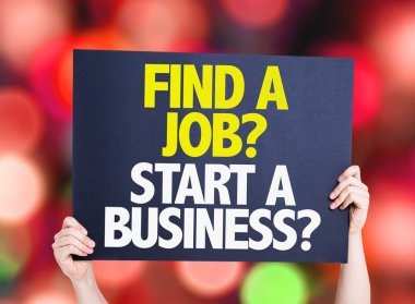 Find a Job? Start a Business? card