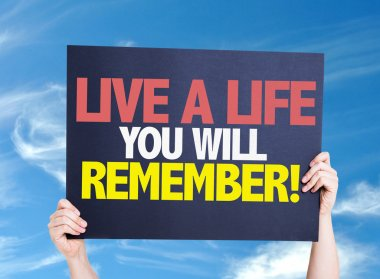 Live a Life You Will Remember card