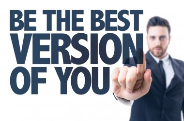 Text: Be The Best Version of You
