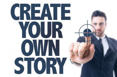Text: Create Your Own Story