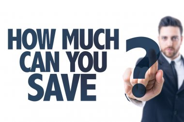 Text: How Much Can You Save?