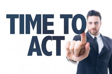 Text: Time to Act