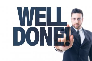Text: Well Done