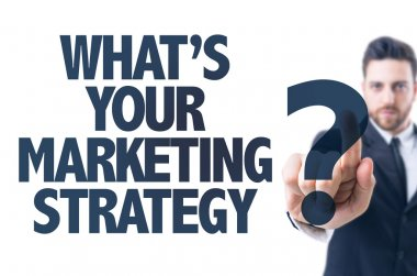 Text: Whats Your Marketing Strategy?