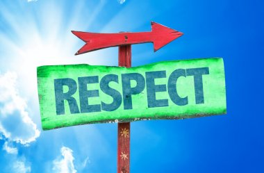 Text:Respect on sign