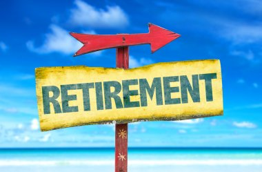 Text:Retirement on sign