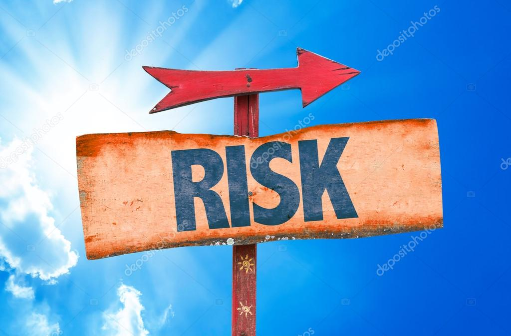 Text:Risk on sign