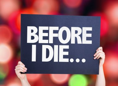 Before I Die... card