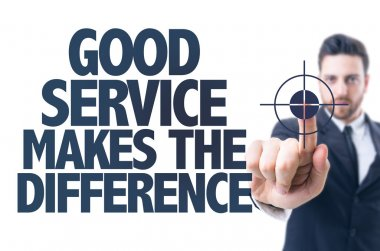 Business man pointing the text: Good Services Makes the Difference stock vector