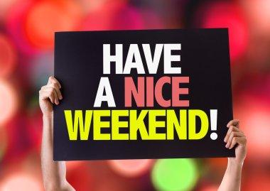 Have a Nice Weekend card