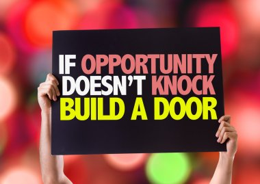 If Opportunity Doesn't Knock Build a Door card