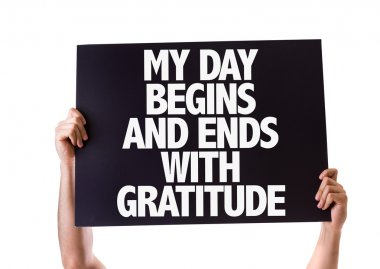 My Day Begins and Ends with Gratitude card