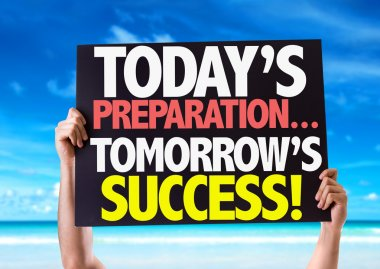 Today Preparations... Tomorrow's Success! card