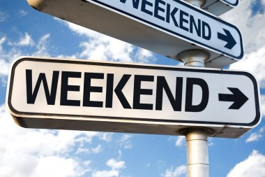 Weekend direction sign