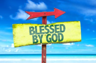 Blessed By God text sign