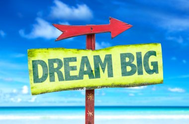 Dream Big text sign