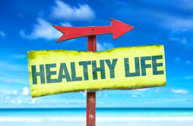 Healthy life text sign