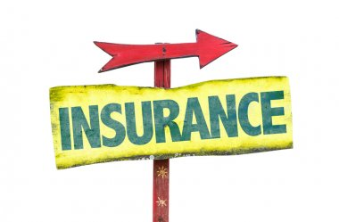 Insurance text sign