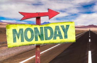 Monday text sign