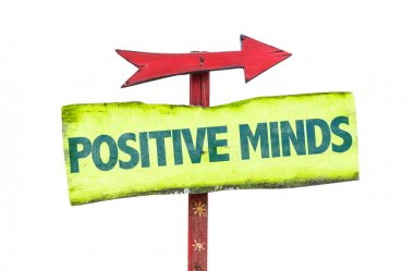 Positive Minds text sign