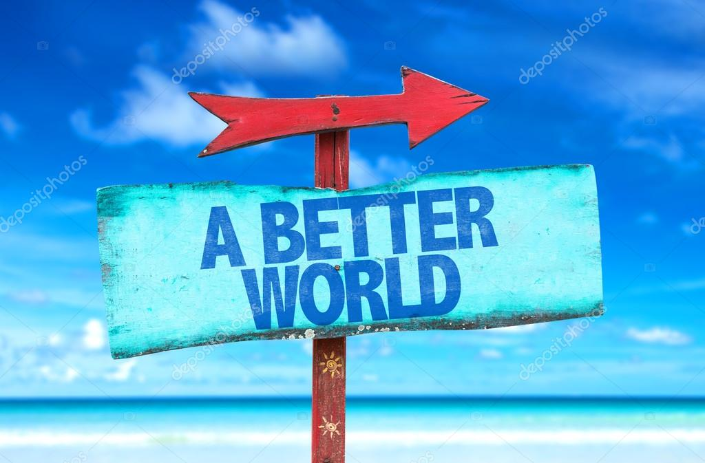Better World text sign