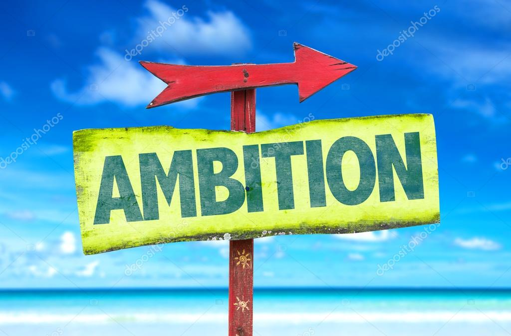 ambition text sign