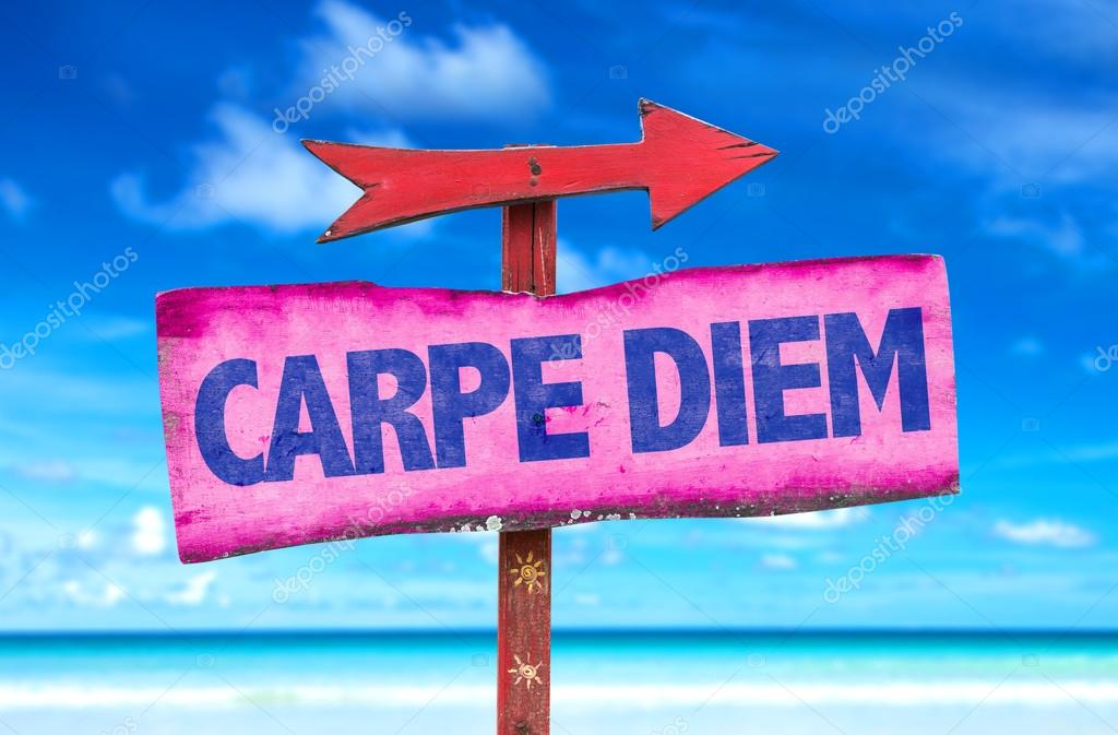 Carpe Diem text sign