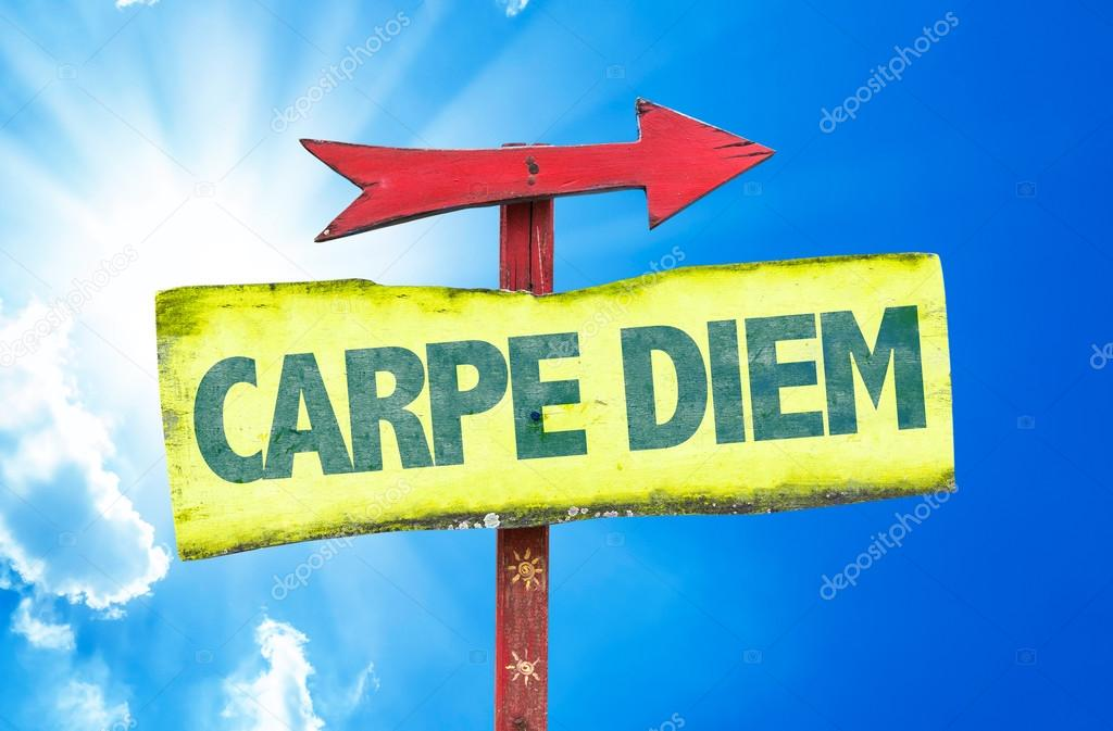 Carpe Diem text sign