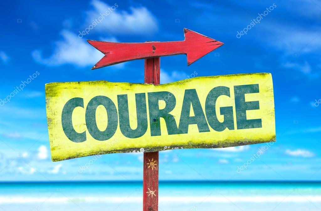 courage text sign