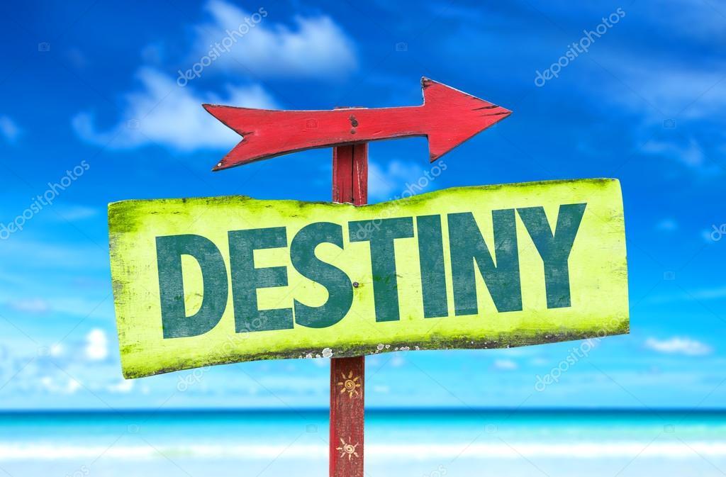destiny text sign