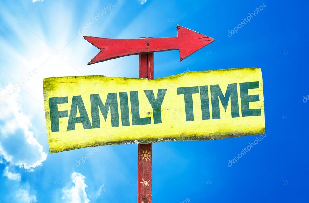 Family Time text sign