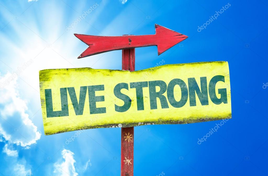 Live Strong text sign
