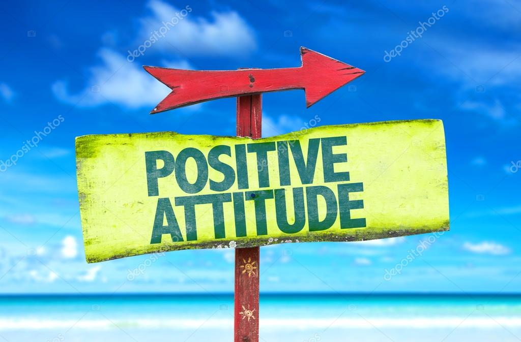 Positive Attitude text sign