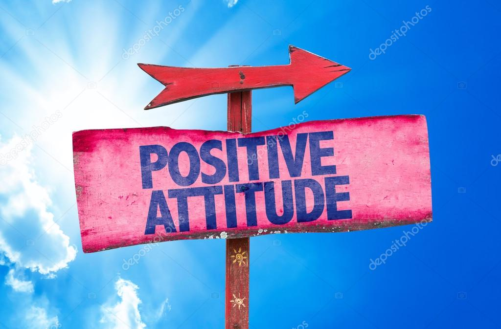 Positive Attitude text sign