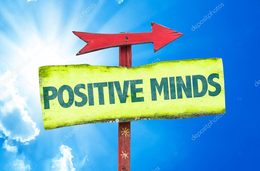 Positive Minds text sign