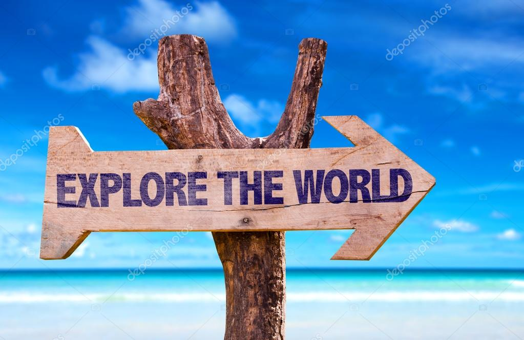 Explore the World wooden sign