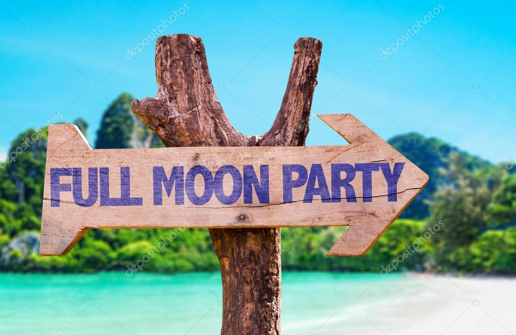 Full Moon Party wooden sign