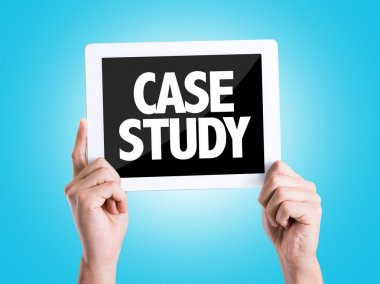 Tablet pc with text Case Study