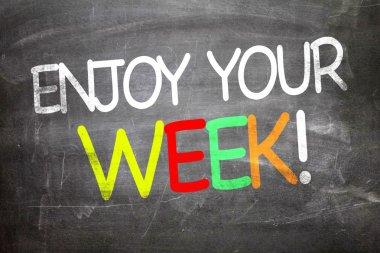 Enjoy Your Week